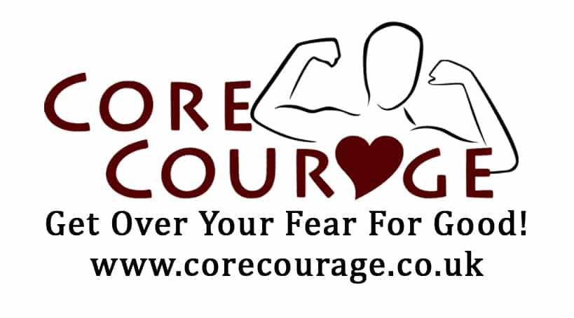 CORE COURAGE! Break Free from all Fears and Anxieties!